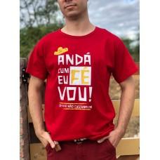 T-Shirt : Andá Cum Fé Eu Vou!